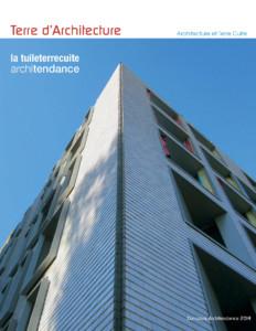 Terre d'architecture 13, publié par la FFTB, Fédération Française des Tuiles et Briques