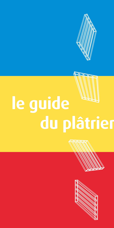 Guide du plâtrier édité par la FFTB